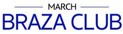 March Braza Club